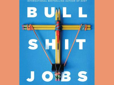 Giveaway: Bullshit Jobs by David Graeber