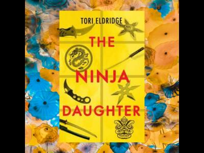"Active Giveaway: ""The Ninja Daughter"" by Tori Eldridge"
